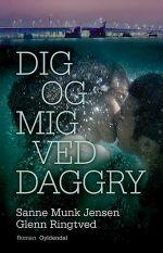 Dig og Mig ved Daggry Lydbog