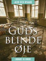 Guds Blinde Øje Lydbog