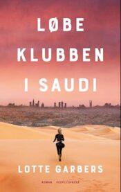 Løbeklubben i Saudi lydbog