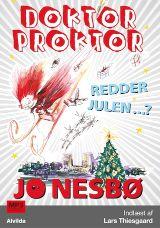Doktor Proktor redder julen...? lydbog